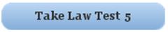 Take Law Test 5